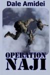 Operation Naji (Sean's File) (Volume 1) - Dale Amidei