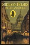 Sherlock Holmes: My Life and Crimes Hardcover November, 1984 - Michael Hardwick