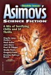 Asimov's Science Fiction Magazine - Sheila Williams, Charlie Jane Anders, Meg Pontecorvo, Igor Teper, Gregory Frost, Joel Richards, Kristine Kathryn Rusch, Neal Asher, Ian McHugh, Paul Di Filippo, Sheila Finch, Jack Dann, Alan DeNiro, Ian Creasey