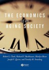 The Economics of an Aging Society - Robert L. Clark, Timothy M. Smeeding, Richard V. Burkhauser, Joseph F. Quinn, Marilyn Moon