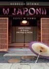 W Japonii, czyli w domu (Polska wersja jezykowa) - Rebecca Otowa