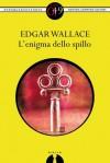 L'enigma dello spillo (eNewton Zeroquarantanove) (Italian Edition) - Edgar Wallace