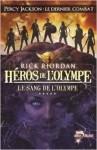 Le sang de l'Olympe - Rick Riordan