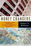 Money Changers, The - Robert G. Williams