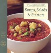 Soups, Salads & Starters: the Best of Williams-Sonoma Kitchen Library - Allan Rosenberg, Chuck Williams