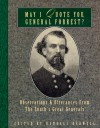 May I Quote You, General Forrest?: Observations and Utterances of the South's Great Generals - Randall J. Bedwell