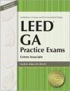 LEED GA Practice Exams: Green Associate - David Hubka