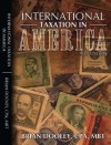 International Taxation in America, For the CPA or Attorney -Chapter Three-Tax Planning with Offshore Trusts and Foreign Corporations - Brian Dooley