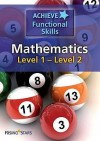 Achieve Functional Skills Mathematics. Level 1-2 - Fran Wilson