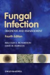 Fungal Infection: Diagnosis And Management - Malcolm Richardson