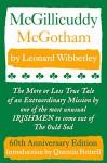 McGillicuddy McGotham: Special 60th Anniversary Edition - Leonard Wibberley