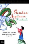 Gender in Japanese Preschools: Frogs and Snails and Feminist Tales in Japan - Bronwyn Davies