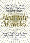 Heavenly Miracles - Jamie Miller, Jennifer B. Sander, Laura Lewis