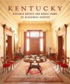 Kentucky: Historic Houses and Horse Farms of Bluegrass Country - Pieter Estersohn, Julia Reed