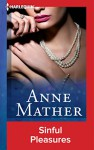 Sinful Pleasures - Anne Mather