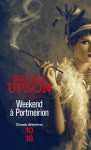 Weekend à Portmeirion - Nicola Upson, Pascale Haas