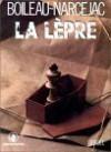 La Lèpre - Narzeja Boileau