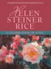 A Celebration of Love - Helen Steiner Rice