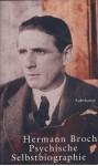 Psychische Selbstbiographie - Hermann Broch
