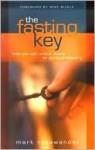 Fasting Key - Mark Nysewander, Mike Bickle