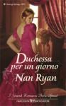 Duchessa per un giorno - Nan Ryan