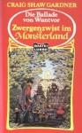 Zwergenzwist im Monsterland - Craig Shaw Gardner, Susanne Tschirner