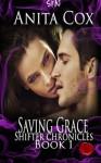 Saving Grace (Lycan Chronicles) (Volume 1) - Anita Cox