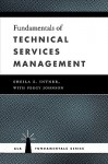 Fundamentals of Technical Services Management - Sheila S. Intner, Peggy Johnson