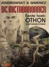 Eerste boek: Othon, de betovergrootvader (De Metabaronnen, #1) - Alejandro Jodorowsky, Juan Giménez