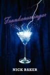 Frankenswinger - Nick Baker
