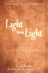 Light from Light: An Anthology of Christian Mysticism (Second Edition) - Louis Dupre, James A. Wiseman