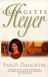 Faro's Daughter - Georgette Heyer