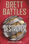 Destroyer (Rewinder Series) - Brett Battles