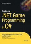 Beginning .Net Game Programming in C# - David Weller, Alexandre Santos Lobao