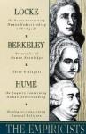 The Empiricists: Locke: Concerning Human Understanding; Berkeley: Principles of Human Knowledge & 3 Dialogues; Hume: Concerning Human Understanding & Concerning Natural Religio - George Berkeley, David Hume, John Locke