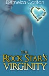 The Rock Star's Virginity (Romance Island Resort series) (Volume 3) - Demelza Carlton