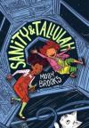 Sanity & Tallulah - Molly Brooks