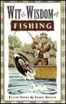 Wit and Wisdom of Fishing - Louis Bignami