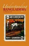 Understanding Bangladesh - S Mahmud Ali