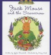 Jack Mouse and the Scarecrow - Gyles Brandreth