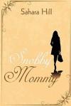 Snobby Mommy - Sahara Hill