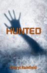 Hunted - Cheryl Rainfield