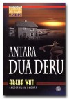 Antara Dua Deru - Arena Wati