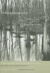 Yoknapatawpha, Images and Voices: A Photographic Study of Faulkner's County - George G. Stewart, Robert Hamblin