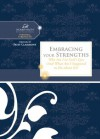 Embracing Your Strengths: Who Am I in God's Eyes? (And What Am I Supposed to Do about it?) (Women of Faith Study Guide Series) - Women of Faith, Patsy Clairmont