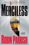 Merciless (Dominion Trilogy Book #3) - Robin Parrish
