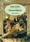 Stracone złudzenia. Wielki człowiek z prowincji w Paryżu - Honoré de Balzac