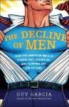 The Decline of Men - Guy Garcia