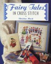 Fairy Tales in Cross Stitch - Christina Marsh