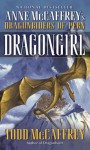 Dragongirl (The Dragonriders of Pern) - Todd J. McCaffrey